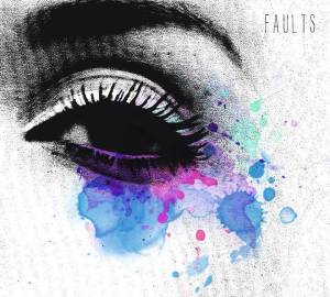 Faults EP